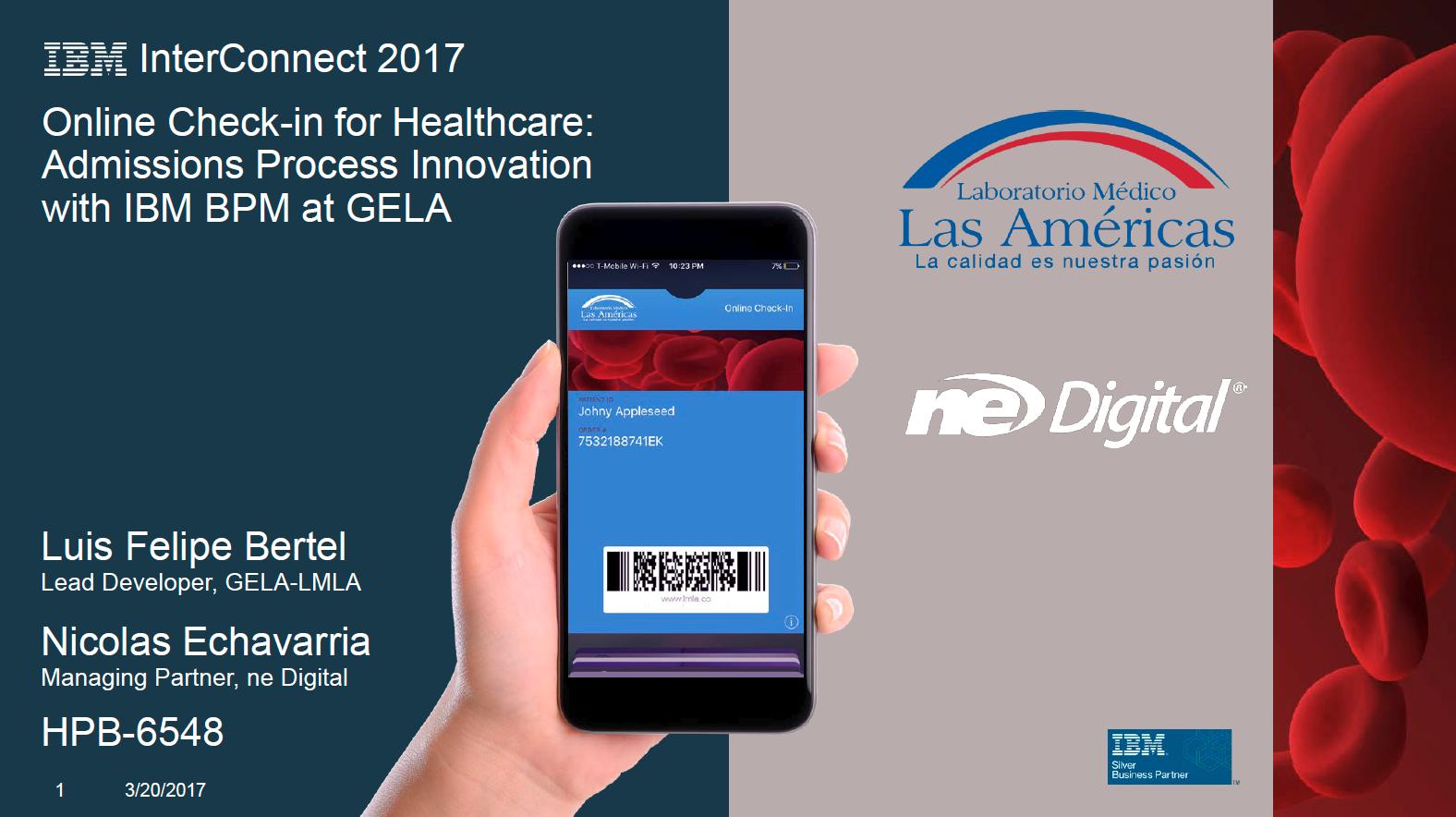 IBM InterConnect 2017 BPM in Healthcare by ne Digital